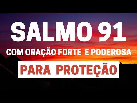 SALMO 91 - Para Proteção - com Oração Forte e Poderosa
