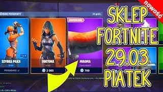 FORTNITE 29.03 SHOP-NEW SKIN FOR MAGMA WEAPONS! -Fast ball, Fortuna, Twardiv, Noir, Pop & Lock