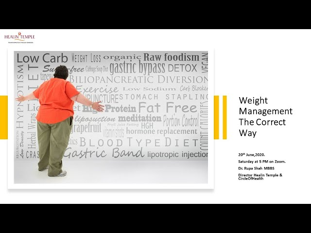 Weight Management- Dr. Rupa Shah -Healing through  Indian flower remedies & bio energy remedies