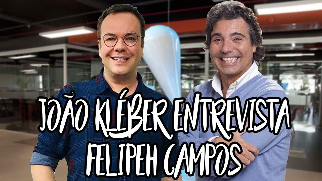 João Kleber entrevista Felipeh Campos