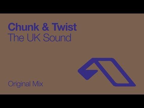 Chunk & Twist - The UK Sound (Original Mix) [2007]