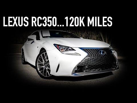 Lexus RC350...120k Miles Later