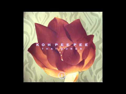 Koh Pee Pee - Thai Songs [Full Album]