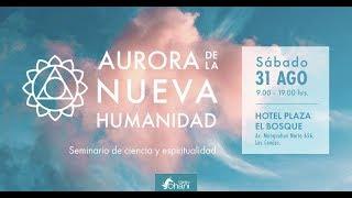 31.08.2019 - Aurora de la Nueva Humanidad - CILE