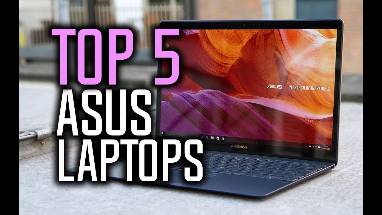 Best Asus Laptops In 2018 Asus Laptop Reviews Youtube