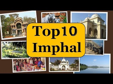 10 Famous Places to See in Imphal | Tourist Places Imphal