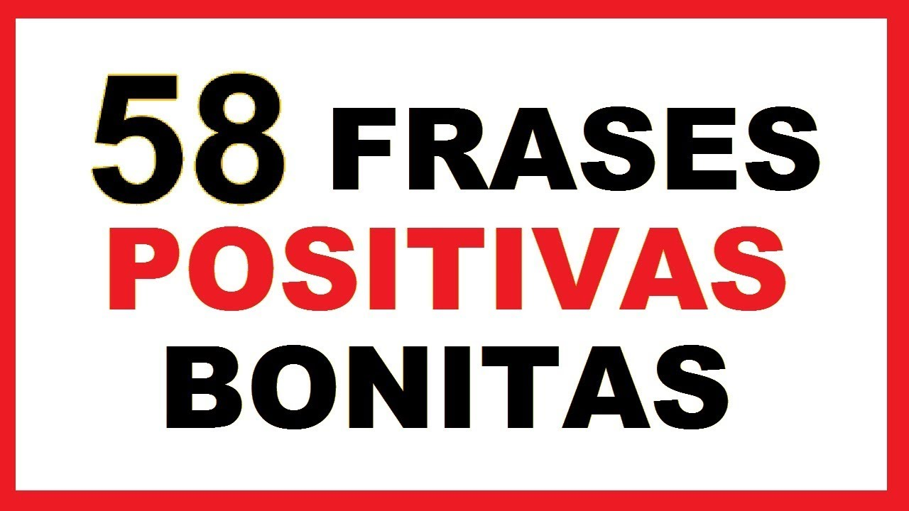 Palabras Bonitas: Frases Positivas Cortas Bonitas