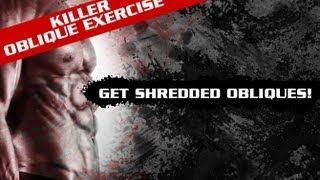 Killer Oblique Exercise - Get Shredded Obliques!!
