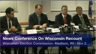 Presidential Recount In Wisconsin- Election Commissions  Full News Conference