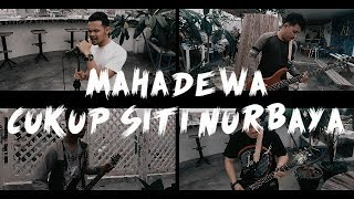 Mahadewa Cukup Siti Nurbaya [cover By Second Team]