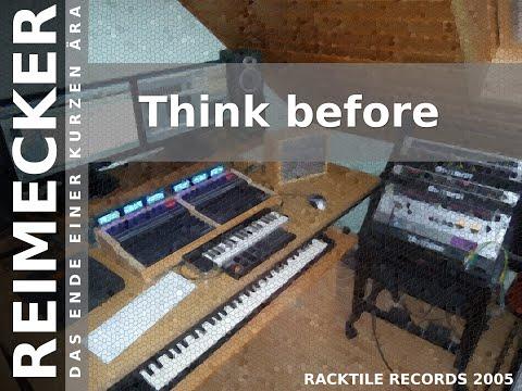 (RR) : Reimecker - Think before denk vorher nach