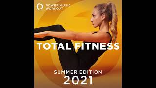 2021 Total Fitness Summer Edition by Power Music Workout