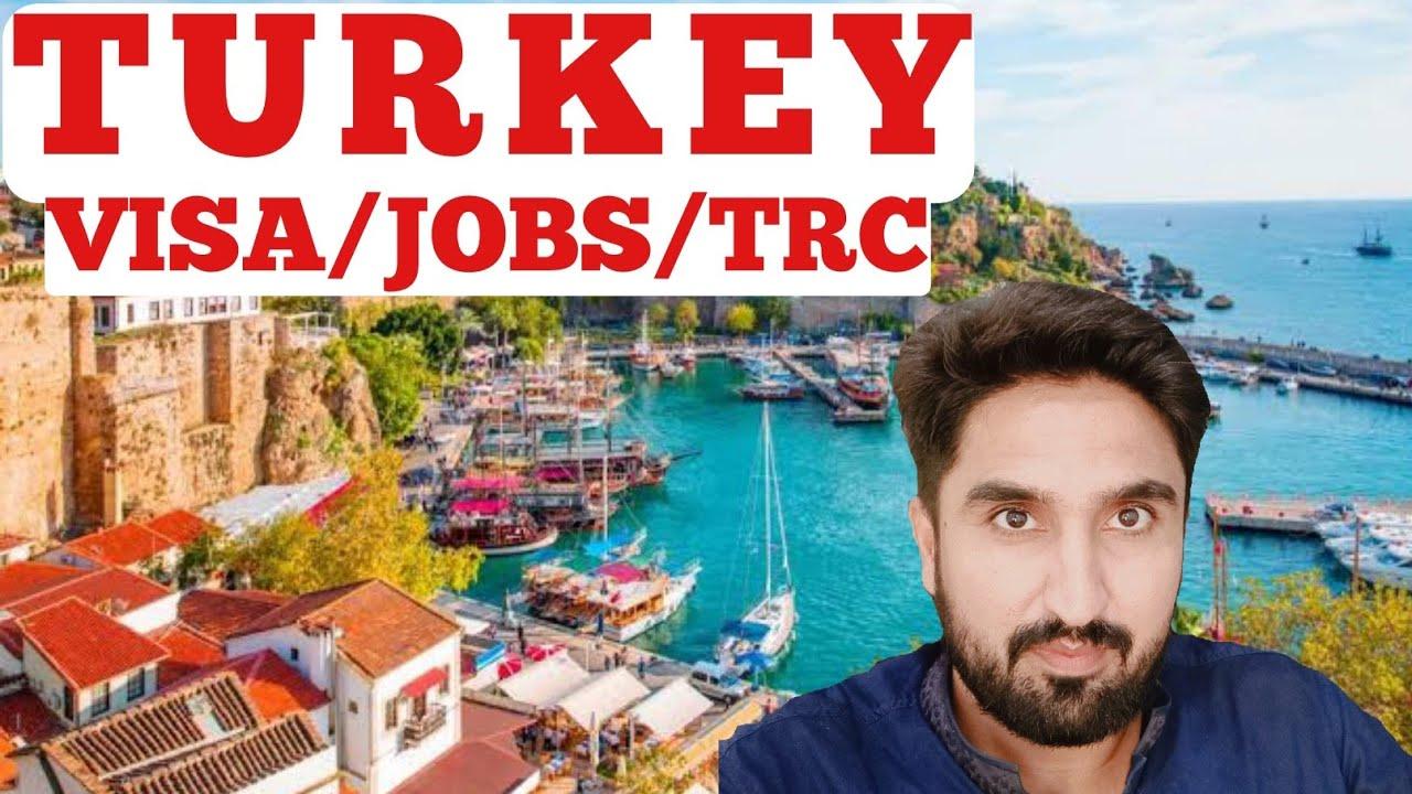 Turkey Visit and Study Visa for Pakistani   Turkey Jobs Salary   Turkey TRC Requirements 🇵🇰🇮🇳🇹🇷