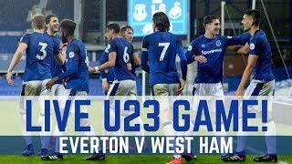 FULL GAME: EVERTON U23 0-4 WEST HAM U23