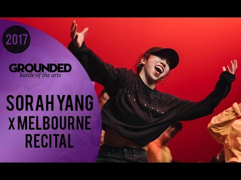 Sorah Yang x GROUNDED Recital Class 2017 | Melbourne Australia