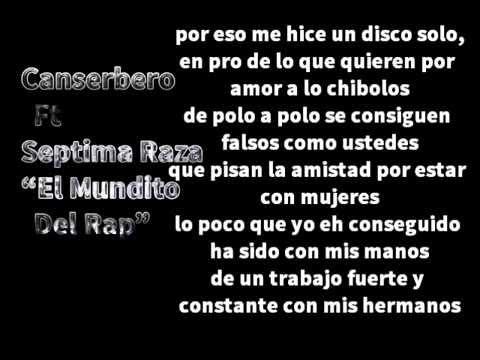 El Mundito Del Rap - Canserbero Ft Septima Raza (Letra)