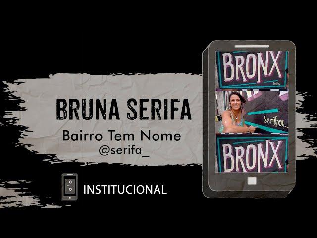 Bruna Serifa - Bairro Tem Nome | @serifa_