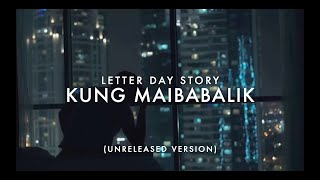 Letter Day Story - Kung Maibabalik (OFFICIAL LYRIC VIDEO)