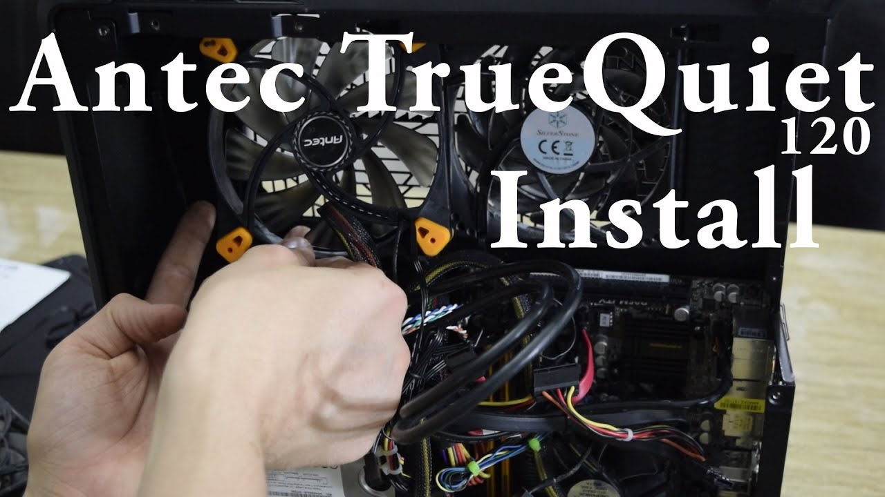 maxresdefault antec truequiet 120 case fan install youtube Case 410 Wiring-Diagram at bayanpartner.co