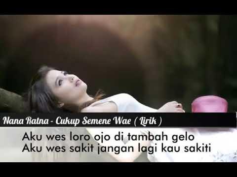 Nana Ratna - Cukup Semene Wae