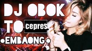 Dj Obok To Cepres Embaong