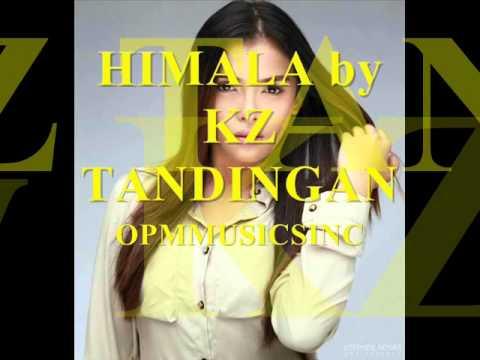 HIMALA by KZ TANDINGAN (MP3+DOWNLOAD LINK)