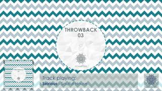 Seirious - Soulful House [Throwback 04]