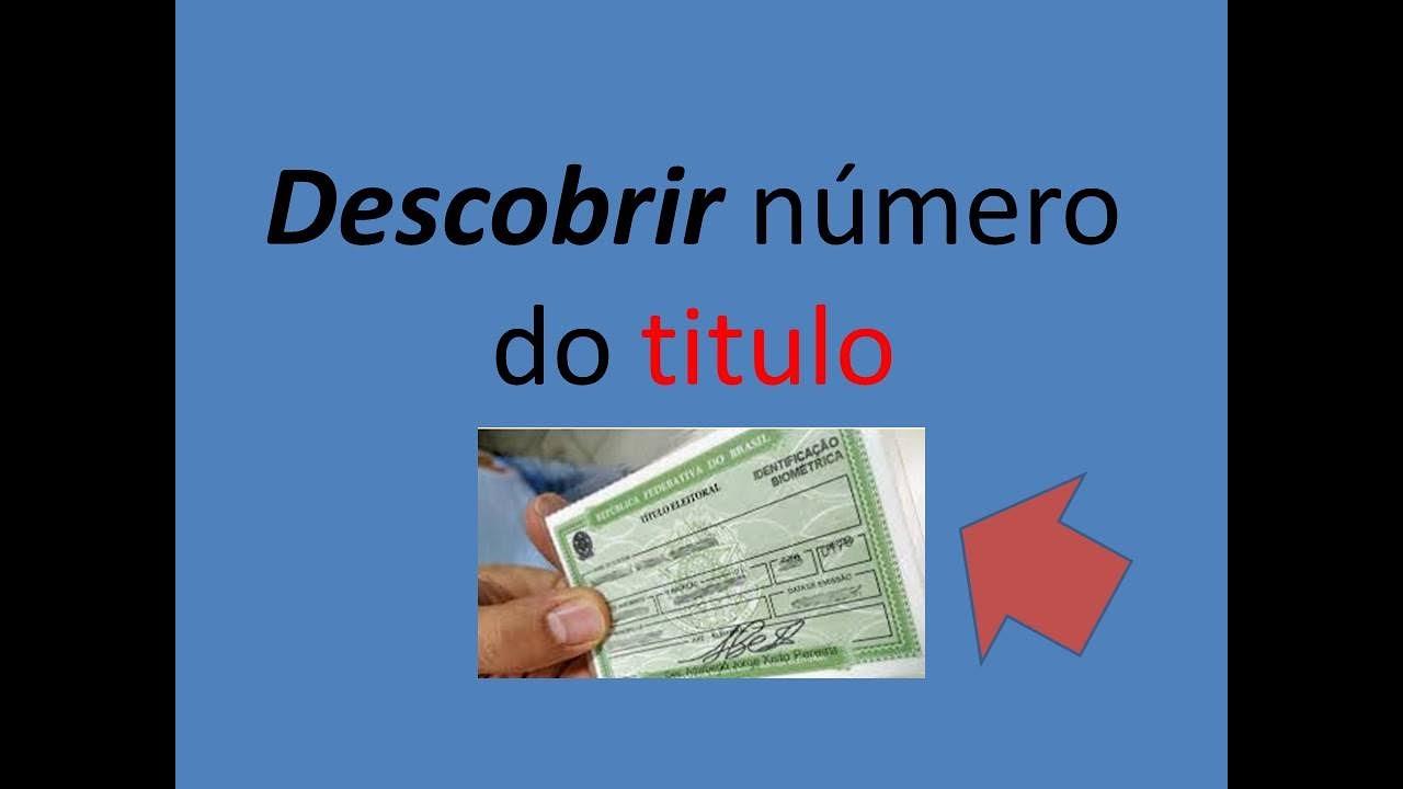 COMO DESCOBRIR NUMERO DO TITULO, seção e zona