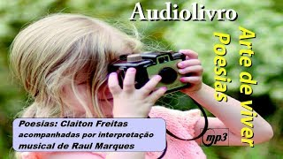 Audiolivro Arte de viver - Poesias de Claiton Freitas