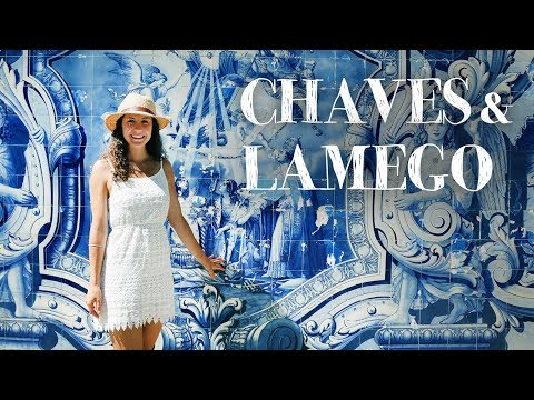 PORTUGAL | Chaves, Lamego & River Beaches | Let's Travel #20