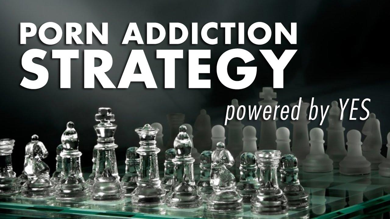 Strategies for porn addiction