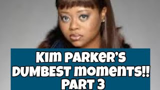 The Parkers- Kim Parker's DUMBEST Moments (PART 3)