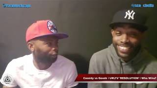 Cassidy vs Goodz | URL RESOLUTION | WHO WINS?