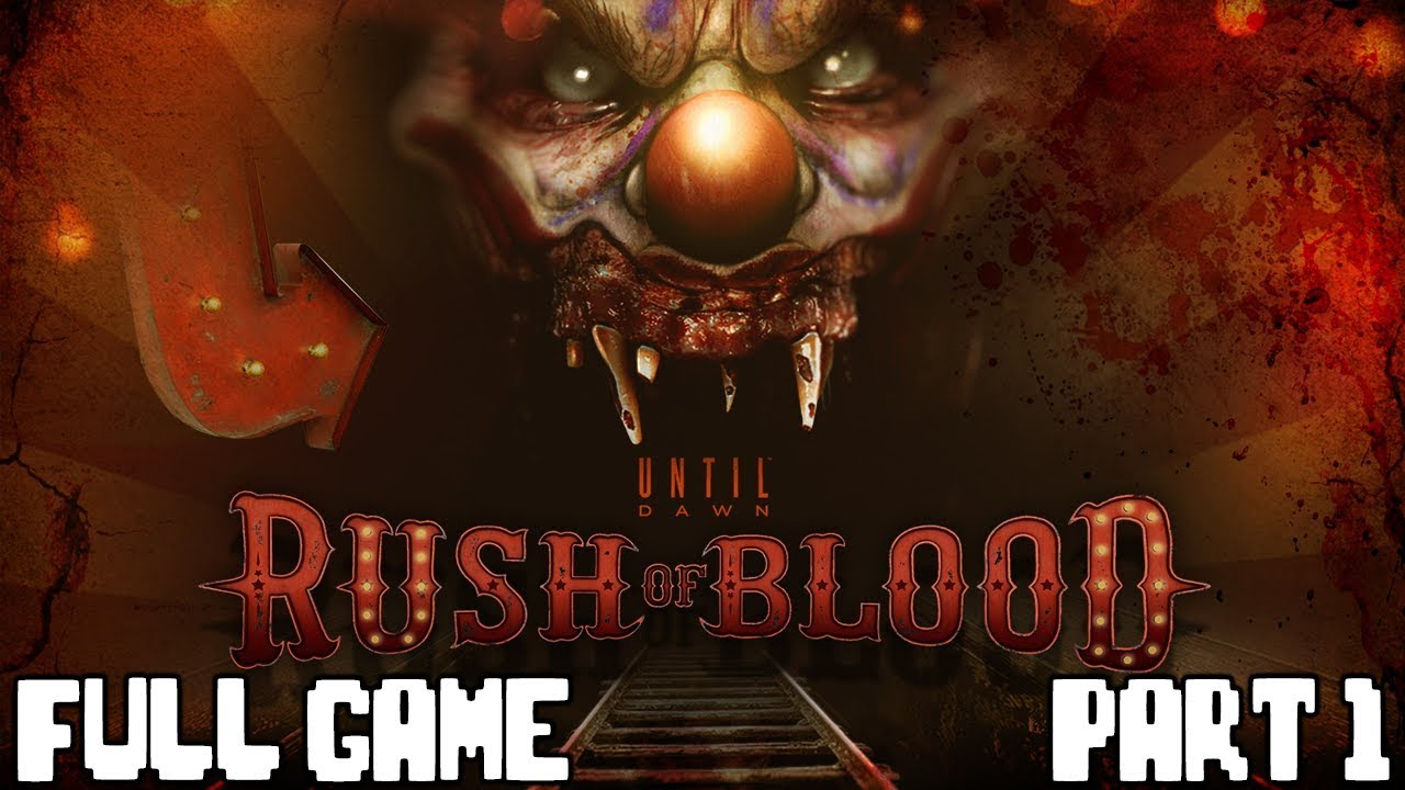 Download Until Dawn RUSH OF BLOOD Full Game Playthrough Part 1 - No Commentary