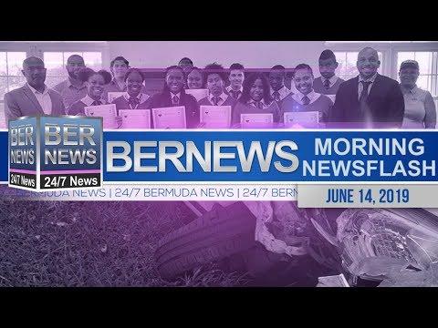 Bernews Newsflash For Friday, June 14, 2019