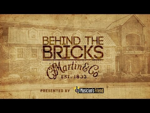 Behind The Bricks - A Look Inside C.F. Martin & Co.