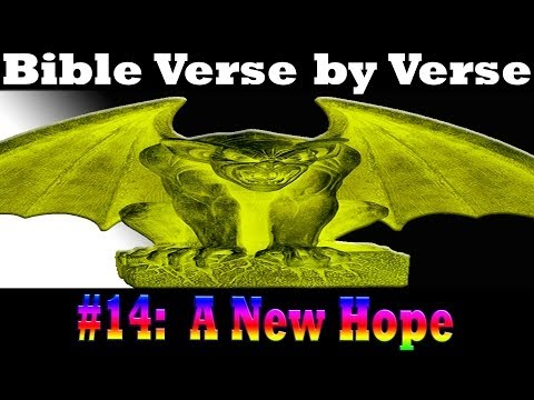 ☠ The Bible Verse By Verse 14: A New Hope