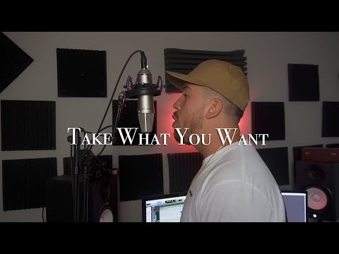 Take What You Want – Post Malone (Rap Cover)