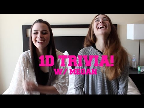 One Direction Trivia w/ Megan Elizabeth!