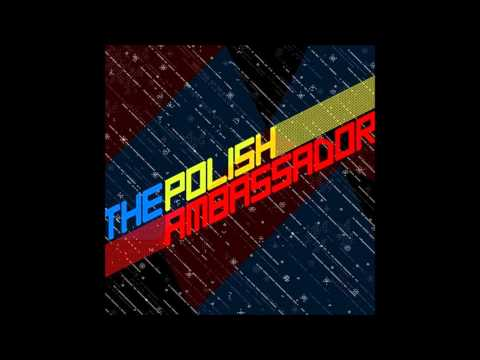 The Polish Ambassador-Earth Versus the World