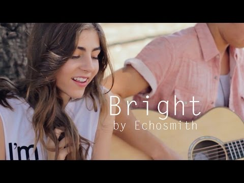 Bright by Echosmith acoustic cover by Jada Facer ft Kyson Facer