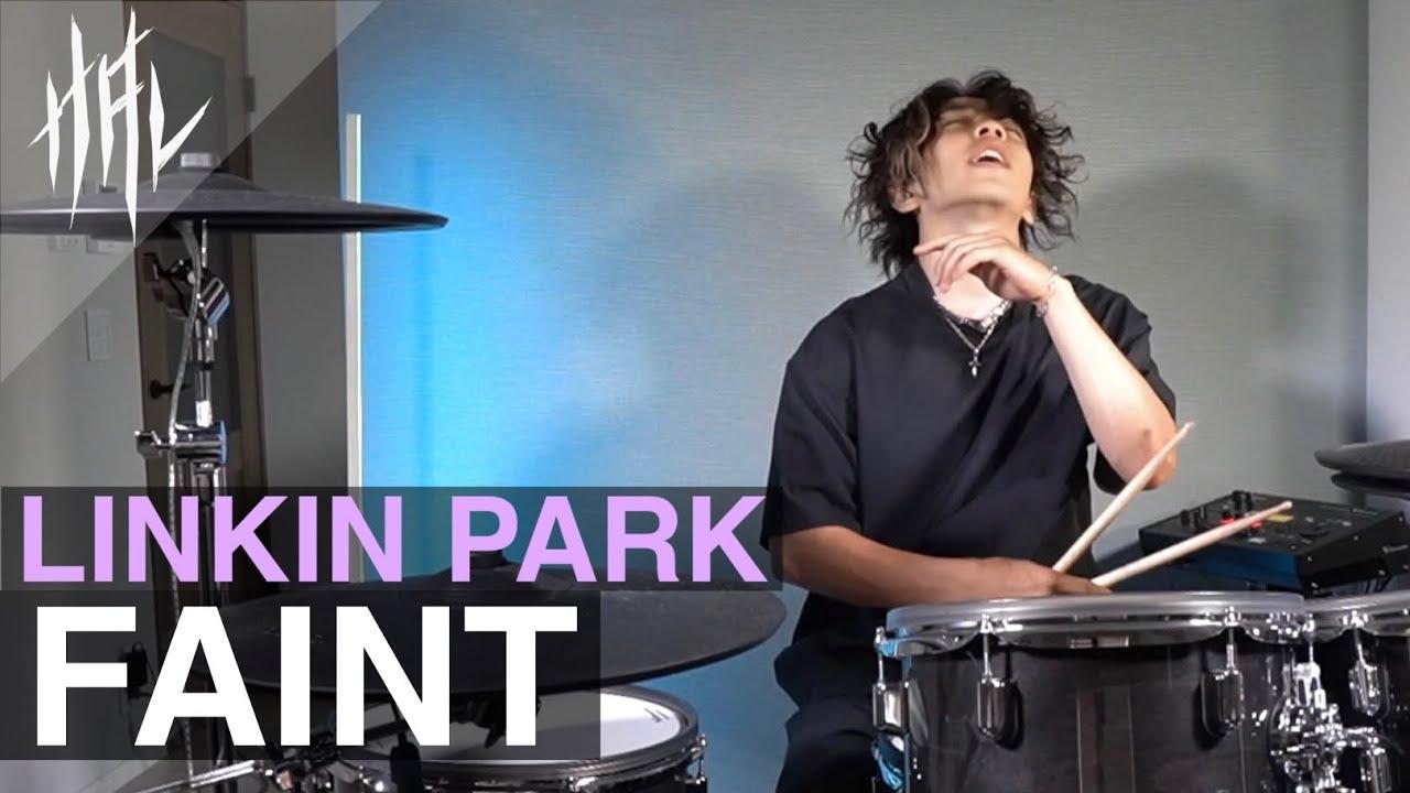 Linkin Park - faint /HAL Drum Cover