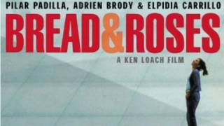 Bread And Roses - Trailer