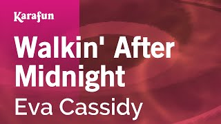 Watch Eva Cassidy Walkin After Midnight video