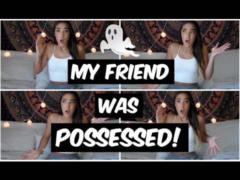 GHOST STORIES (part 3) My Friend Was Possessed!!