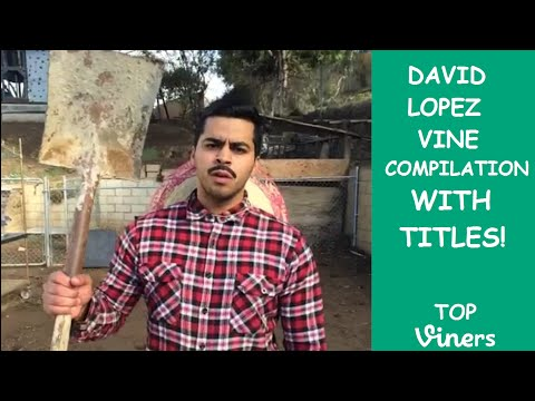 David Lopez Vine Compilation with Titles - All David Lopez Vines - Top Viners ✔ from YouTube · Duration:  1 hour 9 minutes 28 seconds