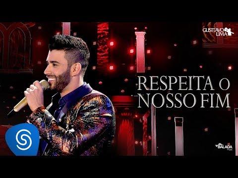 Gusttavo Lima - Respeita O Nosso Fim - DVD O Embaixador (Ao Vivo)
