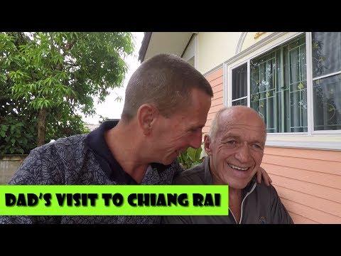 Dad's Visit to Chiang Rai