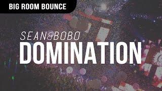 Sean&Bobo - Domination