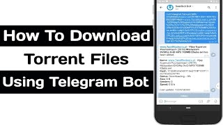 Download Torrent Files Using Telegram Bot | How To Upload Telegram Movies